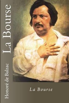 La Bourse by Honoré de Balzac