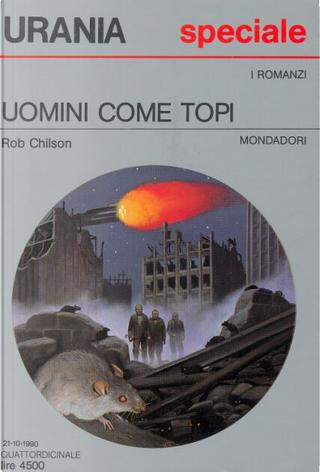 Uomini come topi by Robert Chilson