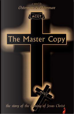 The Master Copy by Osterman Osterman