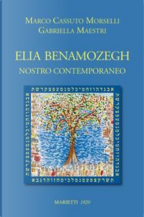 Elia Benamozegh nostro contemporaneo by Marco Cassuto Morselli