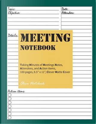 Meeting Notebook by Olive Notebook