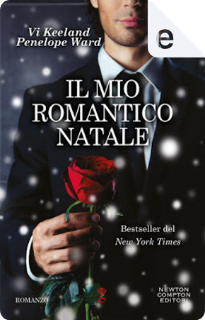 Il mio romantico Natale by Penelope Ward, Vi Keeland