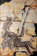La rivoluzione piumata - Vol. 1 by Andrea Cau