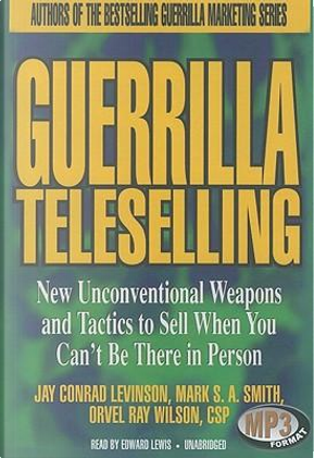 Guerrilla Teleselling by Jay Conrad LEVINSON