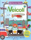 I veicoli. Ediz. a colori by Gruppo edicart srl