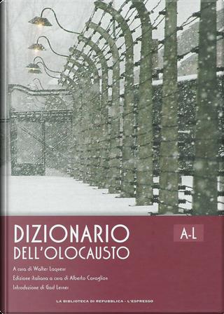 Dizionario dell'Olocausto A-L by Judith Taydor Baumel