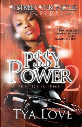 P$$Y Power 2 (G Street Chronicles Presents) by Tya Love