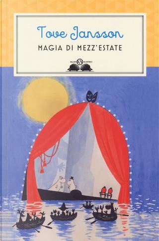 Magia di mezz'estate by Tove Jansson