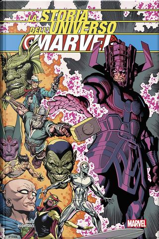 La storia dell'Universo Marvel by Mark Waid