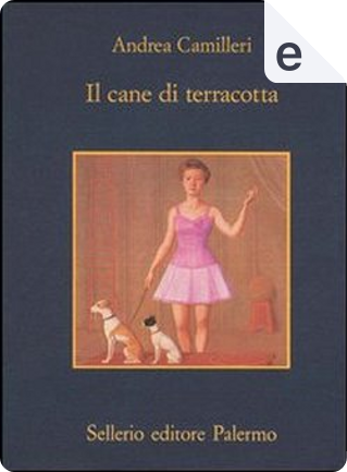 Il cane di terracotta by Andrea Camilleri