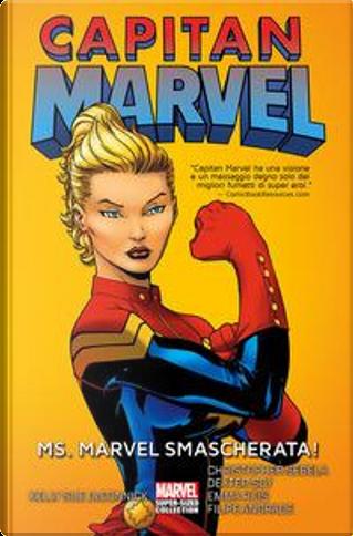 Capitan Marvel vol. 1 by Christopher Sebela, Kelly Sue DeConnick