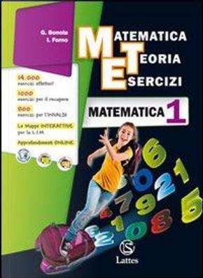 Matematica teoria esercizi. Matematica. Con tavole numeriche-Il mio quaderno INVALSI. Per la Scuola media. Con espansione online by G. Bonola