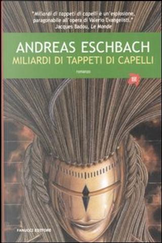 Miliardi di tappeti di capelli by Eschbach Andreas