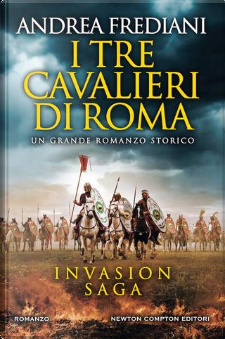 I tre cavalieri di Roma by Andrea Frediani