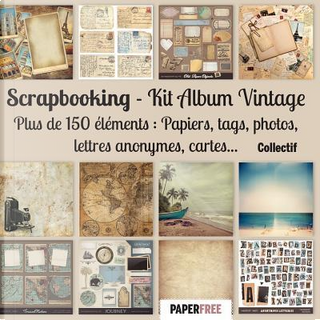 Scrapbooking Kit album vintage by Collectif
