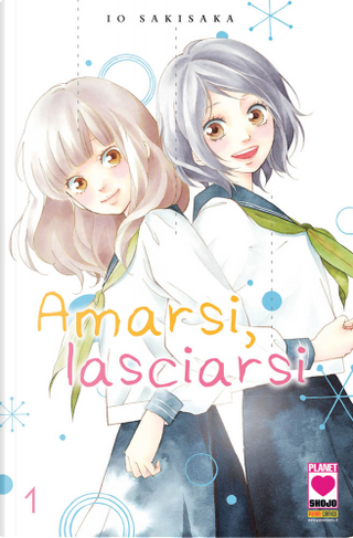 Amarsi, lasciarsi Vol. 1 by Io Sakisaka