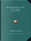 Art, Morals, and the War by Selwyn Image