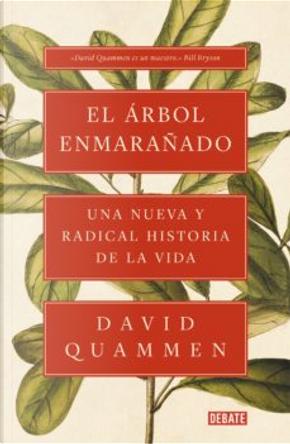 El árbol enmarañado by David Quammen