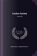 London Society; Volume 40 by James Hogg