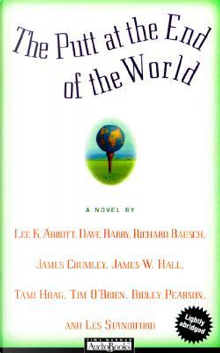 The Putt at the End of the World by Dave Barry