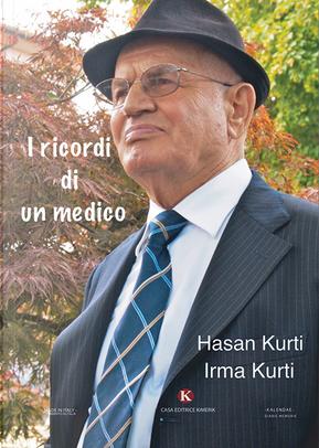 I ricordi di un medico by Hasan Kurti, Irma Kurti
