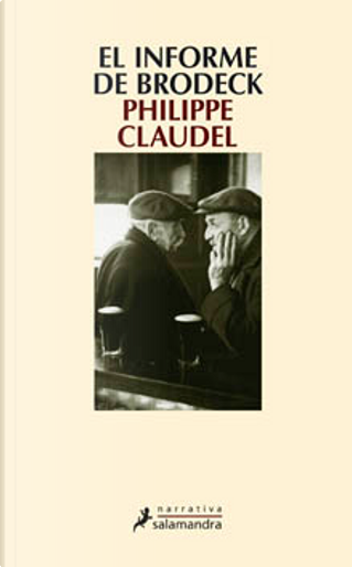 El informe de Brodeck by Philippe Claudel