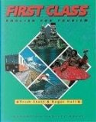 First Class: Student's Book by Roger Holt, Trish Stott