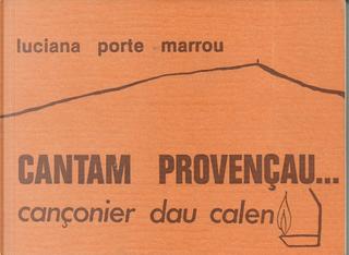 Cantam provençau by Luciana Porte-Marrou