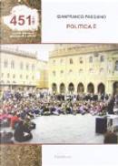 Politica è... by Gianfranco Pasquino
