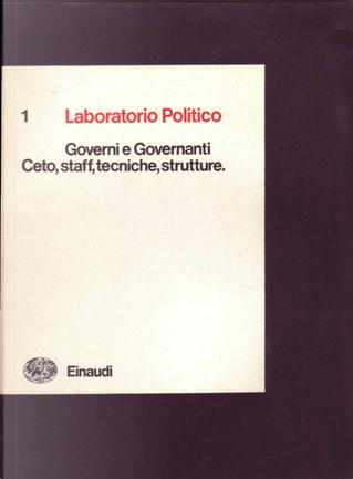 Laboratorio Politico 1981/1 by Carlo Donolo, Claus Offe, Ezra N. Suleiman, Franco Cazzola, Marcello Fedele, Mariano D'Antonio, Mario Tronti, Massimo Morisi, Mauro Calise, Stefano Rodotà