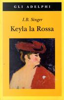 Keyla la Rossa by Isaac Bashevis Singer