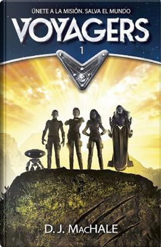 VOYAGERS 1 by D. J. MacHale