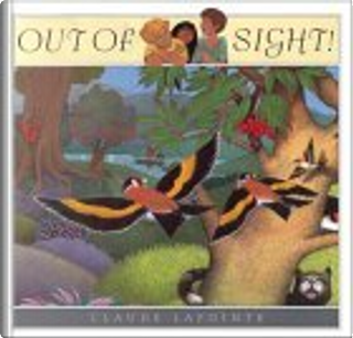Out of Sight by Claude Lapointe
