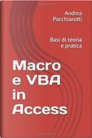 Macro e VBA in Access by Andrea Pacchiarotti