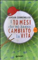I 10 mesi che mi hanno cambiato la vita by Jordan Sonnenblick