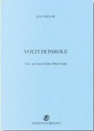 Volti di parole by Eva Taylor