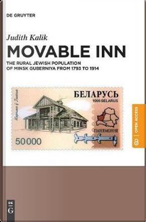 Movable Inn by Judith Kalik