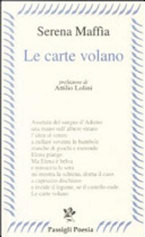 Le carte volano by Serena Maffia