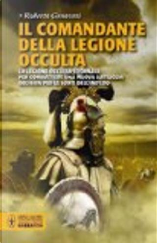 Il comandante della legione occulta by Roberto Genovesi
