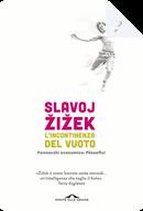 L'incontinenza del vuoto by Slavoj Žižek
