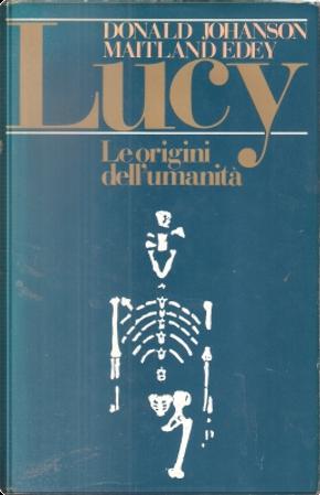 Lucy by Donald C. Johanson, Maitland Edey