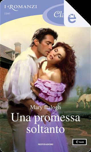 Una promessa soltanto by Mary Balogh