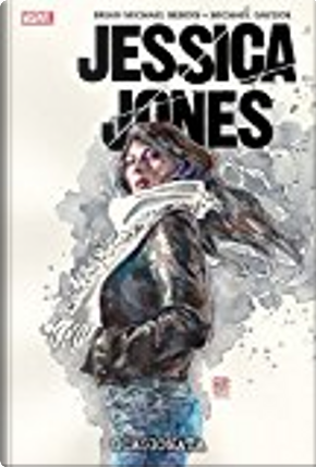 Jessica Jones vol. 1 by Brian Michael Bendis