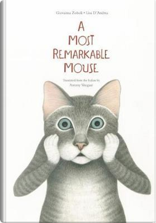 A Most Mysterious Mouse by Giovanna Zoboli
