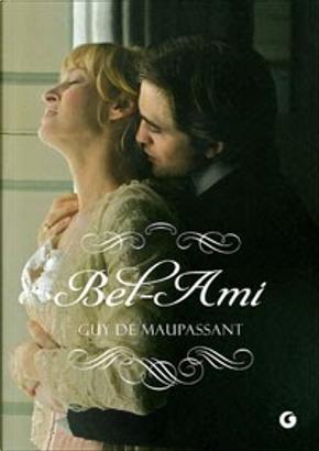 Bel-Ami by Guy de Maupassant