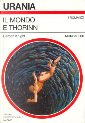 Il mondo e Thorinn by Damon Knight