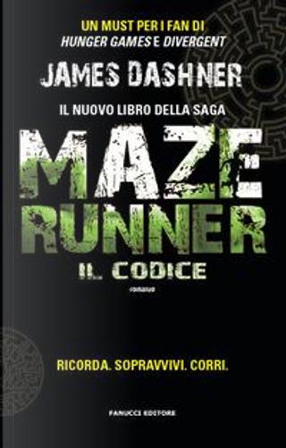 Il codice. Maze Runner by James Dashner