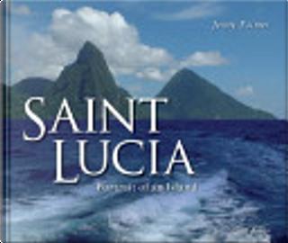 Saint Lucia by Derek Walcott, Jenny Palmer