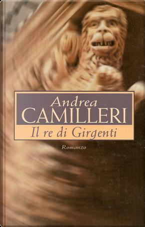 Il re di Girgenti by Andrea Camilleri