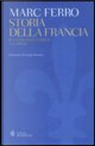Storia della Francia by Marc Ferro